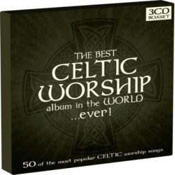 THE BEST ALBUM IN THE WORLD EVER - CELTIC WORSHIP 3 CD