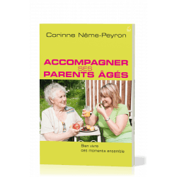 ACCOMPAGNER SES PARENTS AGES