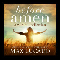 BEFORE AMEN CD - A WORSHIP COLLECTION