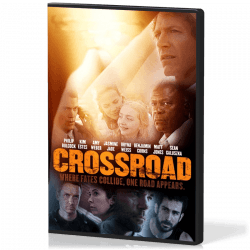 CROSSROAD - WHERE FATESCOLLIDE, ONE ROAD APPEARS DVD
